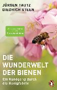 Cover-Bild zu Tautz, Jürgen: Die Wunderwelt der Bienen (eBook)