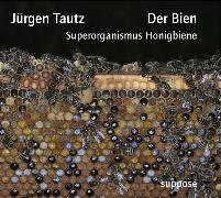 Cover-Bild zu Tautz, Jürgen: Der Bien (Audio Download)