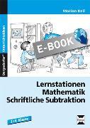 Cover-Bild zu Lernstationen Mathematik: Schriftliche Subtraktion (eBook) von Keil, Marion