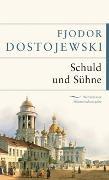 Cover-Bild zu Dostojewski, Fjodor: Schuld und Sühne