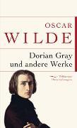 Cover-Bild zu Wilde, Oscar: Dorian Gray und andere Werke