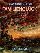 Cover-Bild zu Tolstoi, Leo: Familienglück (eBook)