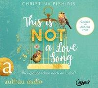 Cover-Bild zu This Is (Not) a Love Song von Pishiris, Christina