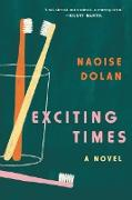 Cover-Bild zu Dolan, Naoise: Exciting Times