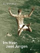 Cover-Bild zu O'Neill, Jamie: Im Meer, zwei Jungen (eBook)