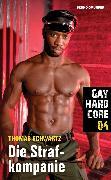 Cover-Bild zu Schwartz, Thomas: Gay Hardcore 04: Die Strafkompanie (eBook)