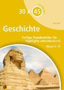 Cover-Bild zu 30 x 45 Minuten: Geschichte von Witt, Dirk