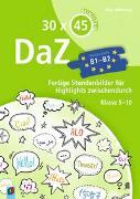 Cover-Bild zu 30 x 45 Minuten: DaZ - B1-B2 von Wilkening, Nina