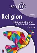 Cover-Bild zu 30 x 45 Minuten: Religion von Kurt, Aline