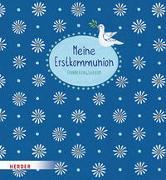 Cover-Bild zu Meine Erstkommunion von Glökler, Angela (Illustr.)