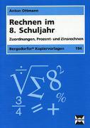 Cover-Bild zu Rechnen im 8. Schuljahr von Ottmann, Anton