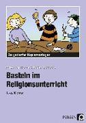 Cover-Bild zu Basteln im Religionsunterricht von Hoorn, Britta van
