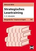 Cover-Bild zu Strategisches Lesetraining. 3. - 5. Schuljahr von Wild, Edmund