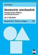 Cover-Bild zu Geometrie anschaulich. Geometrische Flächen- und Körperformen von Dinges, Erik