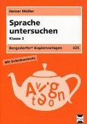 Cover-Bild zu Sprache untersuchen. Klasse 3 von Müller, Heiner