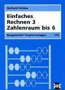 Cover-Bild zu Einfaches Rechnen 3. Zahlenraum bis 6 von Goldau, Gerhard