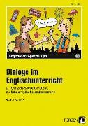 Cover-Bild zu Dialoge im Englischunterricht - 9./10. Klasse von Büttner, Patrick