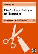 Cover-Bild zu Einfaches Falten in Bildern von Löffler, Ulrike