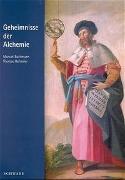 Cover-Bild zu Bachmann, Manuel: Geheimnisse der Alchemie