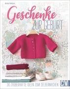 Cover-Bild zu Geschenke zur Geburt von Ventura, Anne