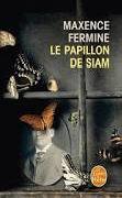 Cover-Bild zu Fermine, Maxence: Le Papillon de Siam