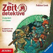Cover-Bild zu Die Zeitdetektive. Hinterhalt am Limes (Audio Download) von Lenk, Fabian