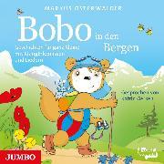 Cover-Bild zu Bobo Siebenschläfer in den Bergen (Audio Download) von Osterwalder, Markus