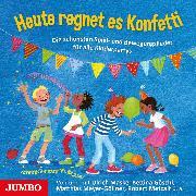 Cover-Bild zu Heute regnet es Konfetti (Audio Download) von Artists, Various