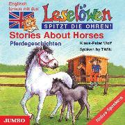 Cover-Bild zu Stories about Horses. Pferdegeschichten (Audio Download) von Wolf, Klaus-Peter