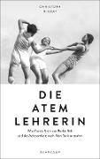 Cover-Bild zu Die Atemlehrerin (eBook) von Ribbat, Christoph