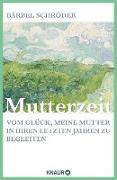 Cover-Bild zu Mutterzeit (eBook) von Schröder, Bärbel