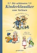 Cover-Bild zu gondolino Kinder- und Abenteuerklassiker (Hrsg.): Die schönsten Kinderklassiker zum Vorlesen