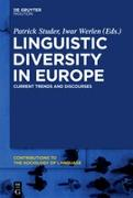 Cover-Bild zu Linguistic Diversity in Europe von Studer, Patrick (Hrsg.)