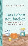 Cover-Bild zu Das Leben neu backen (eBook) von Potts, Olivia