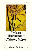 Cover-Bild zu Hartmann, Lukas: Räuberleben (eBook)