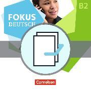 Cover-Bild zu Fokus Deutsch B1+/B2. Allgemeine Ausgabe. Erfolgreich in Alltag und Beruf inkl. Brückenkurs B1+. Kurs- und Übungsbuch B2 von Maenner, Dieter