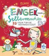 Cover-Bild zu Schmidt, Silke: Engel zum Selbermachen , 33 Ideen für die Weihnachtszeit