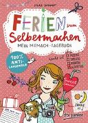 Cover-Bild zu Schmidt, Silke: Ferien zum Selbermachen, Mein Mitmach-Tagebuch