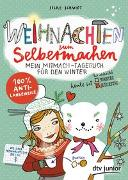 Cover-Bild zu Schmidt, Silke: Weihnachten zum Selbermachen, Mein Mitmach-Tagebuch für den Winter