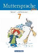 Cover-Bild zu Kaiser-Deutrich, Brita: Muttersprache plus, Allgemeine Ausgabe 2012 für Berlin, Brandenburg, Mecklenburg-Vorpommern, Sachsen-Anhalt, Thüringen, 7. Schuljahr, Schülerbuch