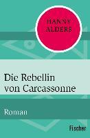 Cover-Bild zu Alders, Hanny: Die Rebellin von Carcassonne (eBook)