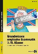 Cover-Bild zu Grundwissen englische Grammatik 7./8. Klasse (eBook) von Bojes, Manfred