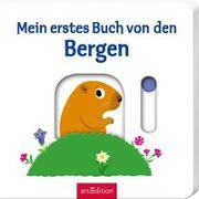 Cover-Bild zu Choux, Nathalie (Illustr.): Mein erstes Buch von den Bergen