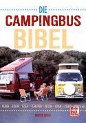 Cover-Bild zu Die Campingbus-Bibel von Dorey, Martin