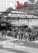 Cover-Bild zu LOKI Spezial Nr. 49. Die SBB in den 1920er-Jahren von Pfeiffer, Peter
