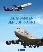 Cover-Bild zu Die Giganten der Luftfahrt von Plath, Dietmar