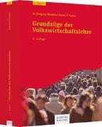 Cover-Bild zu Grundzüge der Volkswirtschaftslehre von Mankiw, N. Gregory