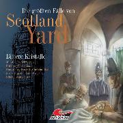 Cover-Bild zu Die größten Fälle von Scotland Yard, Folge 1: Bittere Kristalle (Audio Download) von Masuth, Andreas