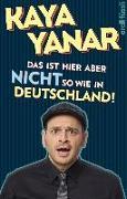 Cover-Bild zu Yanar, Kaya: Das ist hier aber nicht so wie in Deutschland!