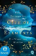 Cover-Bild zu Tramountani, Nena: City of Elements 1 (eBook)